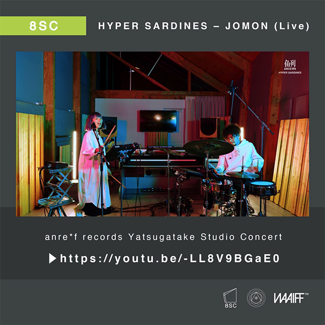 HYPER SARDINES – JOMON (Live)