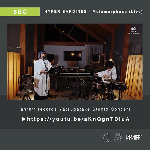 HYPER SARDINES – Metamorphose (Live)